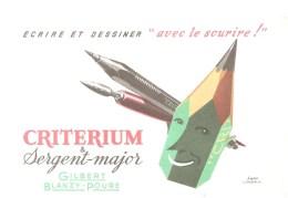 Buvard Critérium & Sergent Major Ecrire Et Dessiner Avec Le Sourrire - Papeterie
