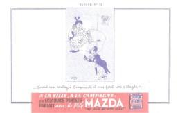 """Buvard. MAZDA Pile Buvard N°12 Quand Vous Rentrez à L'improviste, Il Vous Faut Une """"Mazda!"""" - Electricité & Gaz"""
