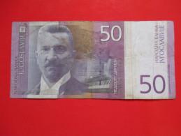 X1- 50 Dinara 2000. Yugoslavia -Circulated - Yugoslavia