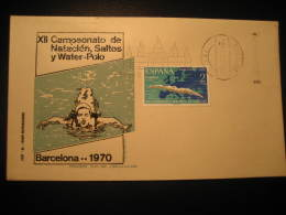 Barcelona 1970 XII Europe Championships Water Polo Water-polo Waterpolo Swimming Dive Barcelona Fdc Cover Spain