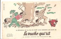 Buvard La Vache Qui Rit Série Les Métiers N°5 Le Bûcheron Ne Va Pas En Forêt Sans Emporter Illustré Par Hervé Baille - Dairy