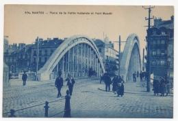 44 LOIRE ATLANTIQUE - NANTES Place De La Petite Hollande Et Pont Maudit - Nantes