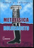 METAFISICA HOLOCAUSTO PABLO A. FREINKEL 98  PAG ZTU. - Ontwikkeling