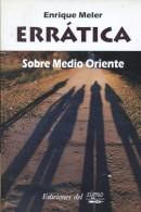 ERRATICA ENRIQUE MELER EDICIONES DL SIGNO 75 PAG ZTU. - Ontwikkeling