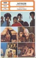 Fiche De Mr Cinéma SATYRICON - Réalisateur Federico Fellini - ITALIE 1969 - Non Classificati