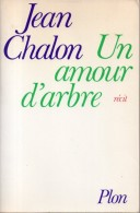 Un Amour D'arbre Par Jean Chalon - Non Classés