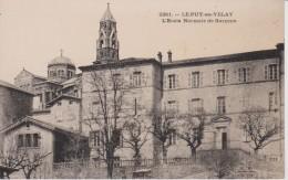 43=LE PUY EN VELAY...L'Ecole Normale De Garçons - Le Puy En Velay