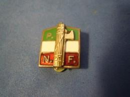 PIN SPILLA PARTITO NAZIONALE FASCISTA P.N.F. - LORIOLI E CASTELLI MILANO (VP) - Militari