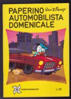 Walt Disney: PAPERINO AUTOMOBILISTA DOMENICALE Minilibro, I° Ed Mondadori 1971 - Niños Y Adolescentes