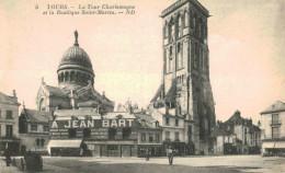 TOURS La Tour Charlemagne Et La Basilique Saint Martin - Tours