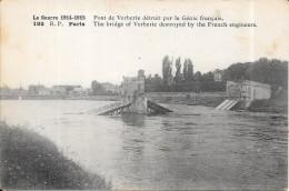 GUERRE 1914 - 1915 -    Pont De Verberie Détruit Par Le Génie Français - Edit R P Paris - DPE - - Guerre 1914-18