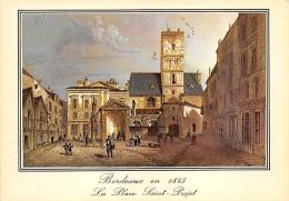 GIRONDE  33  BORDEAUX EN 1845  LA PLACE SAINT PROJET  REPRODUCTION DE GRAVURE - Bordeaux