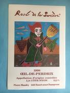 1034 - Suisse Vaud Rosé De La Sorcière 1998 Oeil -de- Perdrix La Côte- Nyon - Etiquettes