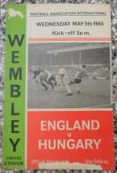 WEMBLEY 1965 ENGLAND V HUNGARY PROGRAMME 05/05/1965 - Libros