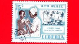 LIBERIA - Nuovo - 1957 - Fondazione Antoinette Tubman Per I  Bambini - Vaccinazione - 15 P. Aerea - Liberia
