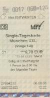 Deutschbahn München Munich : Single-Tageskarte 6,70 EUR : 06/08/2008 - Chemins De Fer