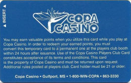 Copa Casino Gulfport, MS - Slot Card - Harder To Find/rarer Temp Card With 800 Phone# - Casino Cards