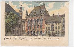 Gruss Aus Thorn - Um 1900 - Ostpreussen