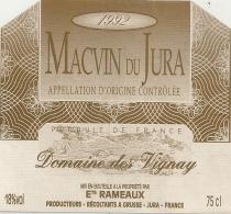 MACVIN DU JURA - 1992 - DOMAINE DES VIGNAY - Ets RAMEAUX A GRUSSE - 75cl - 18° - - Etiketten