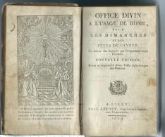 Office Divin  A Lusage De Rome  Lille  L.Lefort  1819 - Livres, BD, Revues