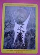 CALENDARIETTO 1991 MISSIONARI CAPPUCCINI IN AMAZZONIA ASSISI - Calendari