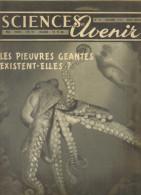 Revues Anciennes  1952  1953 Sciences Et Avenir (4 Numéros) N°69-70-71-72 - Science
