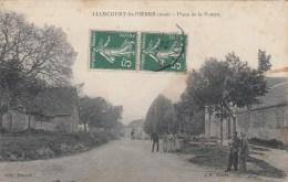 LIANCOURT SAINT PIERRE (60)  PLACE DE LA POMPE - Liancourt