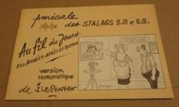 Rare Bd Amicale Des Stalags 1A Et 1B Jean Le Penven WW2 Le Lien 1998  Anciens Prisonniers De Guerre - Guerra 1939-45