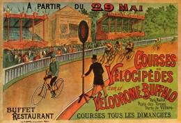 Repro-29 Mai Cources De Vélocipèdes Vélodrome Buffalo Buffet Restaurant Tous Les Dimanche - B 9 Nos élégantes Bicyclette - Cyclisme
