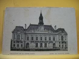 37 516 - HOTEL DE VILLE DE TOURS - EDITION COLLECTION DE LA CREME SIMON - ANIMATION - Tours