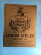 1089 -   Château Loran Melin 1974 Saint-Emilion - Bordeaux