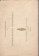 Avec ENVOI, POESIES, Jean Schlumberger. Epigrammes Romaines,. 1910 - Auteurs Français