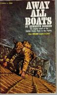 WAR:  AWAY ALL BOATS.   Kenneth Dodson.  1954. - Historique