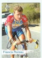 Francis MOREAU , Autographe Manuscrit, Dédicace . 2 Scans. Cyclisme. Cofidis - Ciclismo
