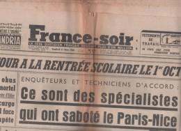FRANCE SOIR 11 03 1960 - SABOTAGE FLN TRAIN PARIS NICE SOLAIZE - KHROUCHTCHEV - NANTES - MARILYN MONROE - SAINT TROPEZ - - Desde 1950