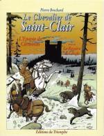 BD BANDE DESSINEE PRESSE JEUNESSE CHEVALIER DE SAINT CLAIR EDITIONS DU TRIOMPHE - Comics
