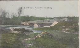 """45 LOIRET DORDIVES  """" Pont De Cesar Sur Le Loing """"  CMF - Dordives"""