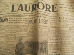 """Journal/""""L'Aurore""""/Paul BASTID/ Calais Libéré/ Churchil Souhaite La Grandeur De La France/29 Sept1944   VJ93 - Militaria"""