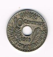 °°° TUNESIE 10 CENTIMES  1919 ( 1337 ) - Tunisie