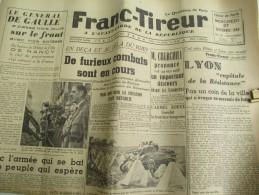 """Journal/""""Franc-Tireur""""/à L´avant Garde De La République/Le Quotidien De Paris/Le Général De Gaulle /27 Sept1944   VJ98 - Army & War"""