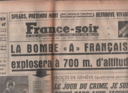 FRANCE SOIR 22 01 1960 - BOMBE ATOMIQUE FRANCAISE SAHARA - GENEVE - GENERAL MASSU - RUGBY AUSTRALIE FRANCE - SKI - BOXE - Periódicos