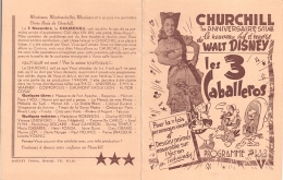 CINÉMA CHURCHILL - PROGRAMME 'LES 3 CABALLEROS' - WALT DISNEY Avec Donald DUCK, José CARIOCA Et PANCHITO. - Programs