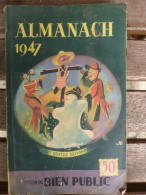 1947  ALMANACH : Foires En Côte D'Or;  Sampiero Corso (Corse); Théâtre,Cinéma, Music-Hall...etc - Books, Magazines, Comics