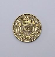10 Francs Reunion 1955  SUP+ - Reunion