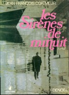 Coatmeur Les Sirenes De Minuit Denoel Belle Dedicace - Boeken, Tijdschriften, Stripverhalen