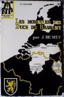 CATALOGUE LES MONNAIES DES DUCS DE BRABANT-J. DE MAY-1106-1467-TOME I - N°1-1974 - Catalogues