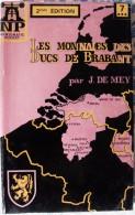 CATALOGUE LES MONNAIES DES DUCS DE BRABANT-J. DE MAY-1467-1598-TOME II -N°7-1976 - Catalogues