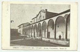 INCISA VALDARNO CHIESA E CONVENTO DEL VIVAIO 1928 VIAGGIATA FP - Firenze