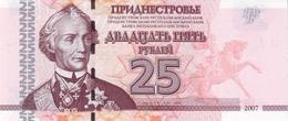 TRANSNISTRIA 25 RUBLES 2007 P-45a UNC [ PMR212a ] - Moldova