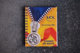 425/ TOUR DE FRANCE 2016-Carnet De Route LCL Avec Descriptif De Toutes Les étapes - Unclassified